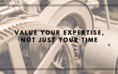 Value Your Expertise Not Just Your Time